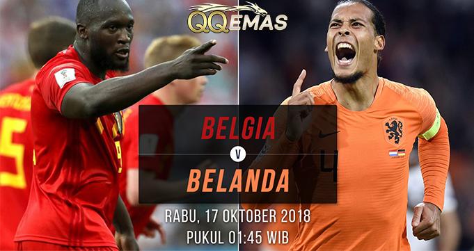 Prediksi Bola Belgia Vs Belanda 17 Oktober 2018