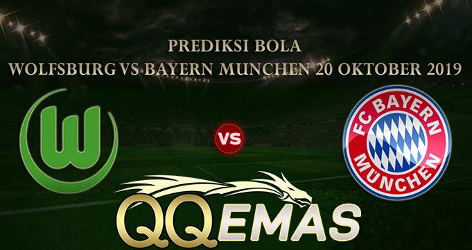 Prediksi Bola Wolfsburg Vs Bayern Munich 20 Oktober 2018