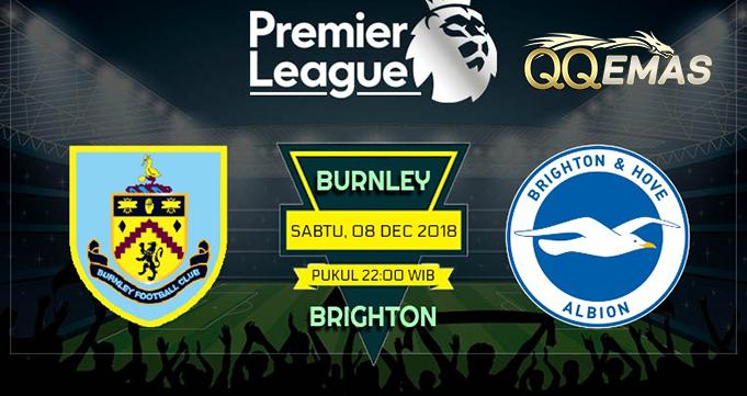 Prediksi Bola Bunrley FC Vs Brighton 8 Desember 2018
