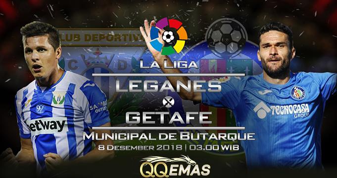Prediksi Bola Leganes Vs Getafe CF 8 Desember 2018