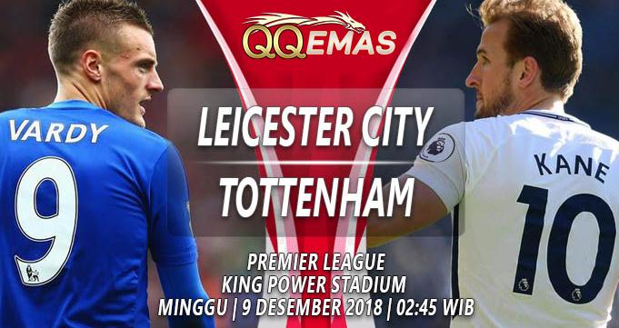 Prediksi Bola Leicester City Vs Tottenham 9 Desember 2018