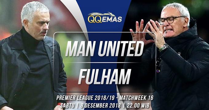 Prediksi Bola Man United Vs Fulham 8 Desember 2018