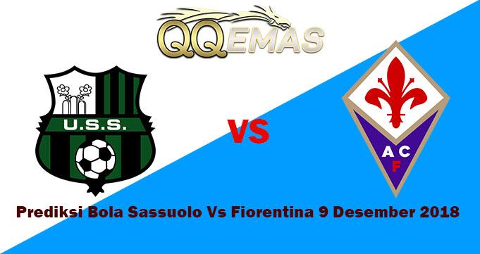 Prediksi Bola Sassuolo Vs Fiorentina 9 Desember 2018