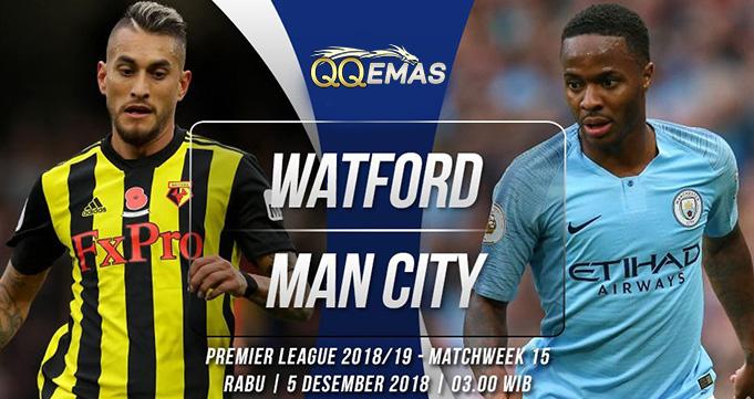 Prediksi Bola Watford Vs Man City 5 Desember 2018