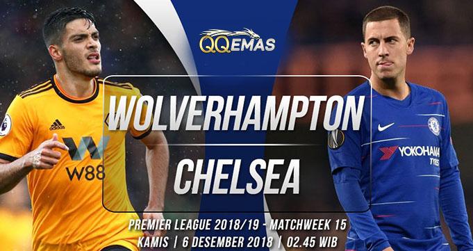 Prediksi Bola Wolves Vs Chelsea 6 Desember 2018
