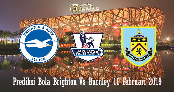 Prediksi Bola Brighton Vs Burnley 10 Februari 2019