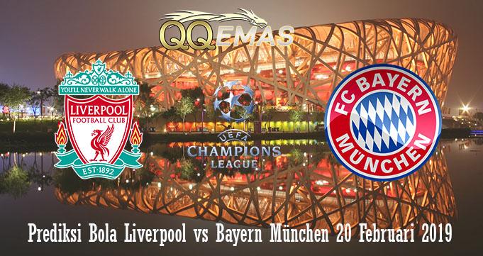 Prediksi Bola Liverpool Vs Bayern München 20 Februari 2019