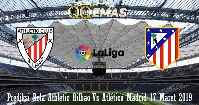 Prediksi Bola Athletic Bilbao Vs Atlético Madrid 17 Maret 2019