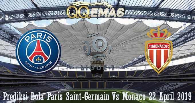 Prediksi Bola Paris Saint-Germain Vs Monaco 22 April 2019