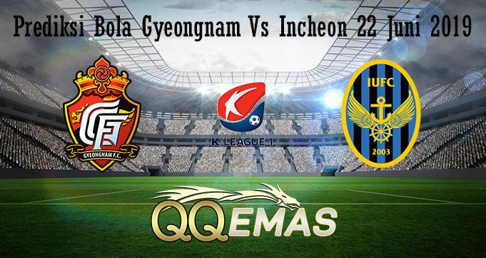 Prediksi Bola Gyeongnam Vs Incheon 22 Juni 2019