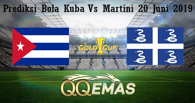 Prediksi Bola Kuba Vs Martini 20 Juni 2019