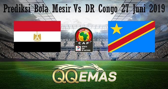 Prediksi Bola Mesir Vs DR Congo 27 Juni 2019