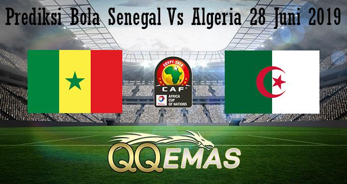 Prediksi Bola Senegal Vs Algeria 28 Juni 2019