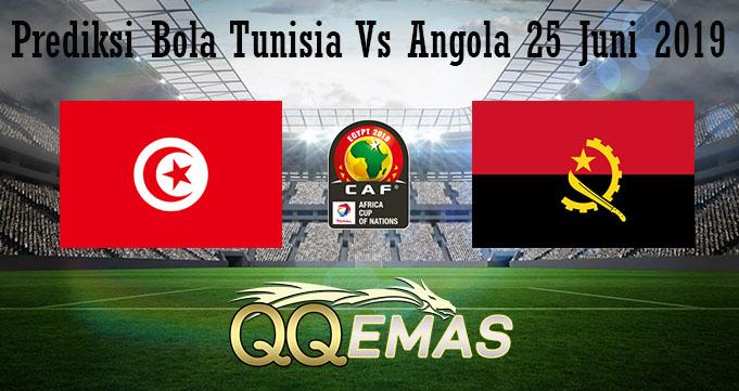 Prediksi Bola Tunisia Vs Angola 25 Juni 2019