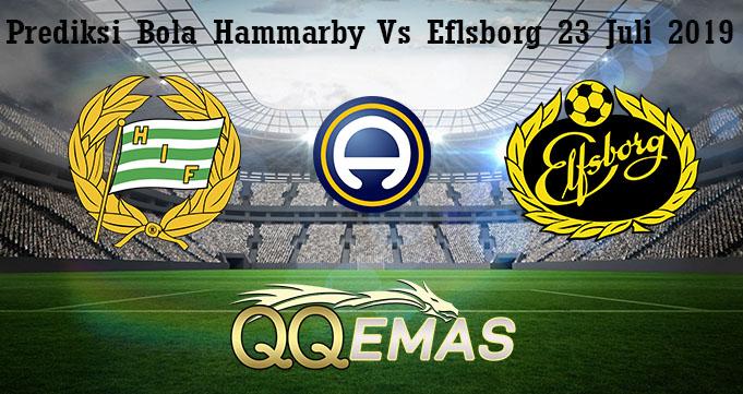 Prediksi Bola Hammarby Vs Eflsborg 23 Juli 2019