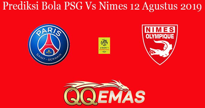 Prediksi Bola PSG Vs Nimes 12 Agustus 2019
