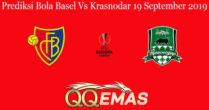 Prediksi Bola Basel Vs Krasnodar 19 September 2019