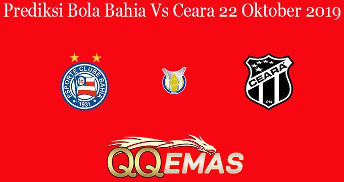 Prediksi Bola Bahia Vs Ceara 22 Oktober 2019
