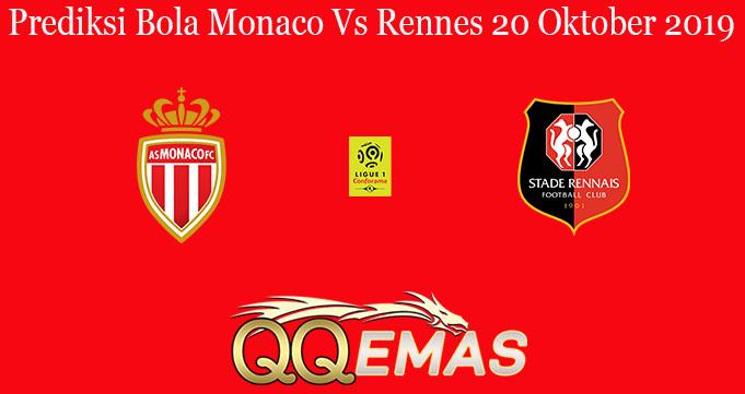 Prediksi Bola Monaco Vs Rennes 20 Oktober 2019