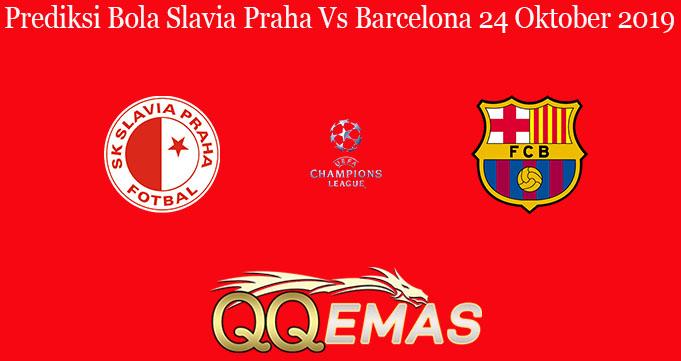 Prediksi Bola Slavia Praha Vs Barcelona 24 Oktober 2019