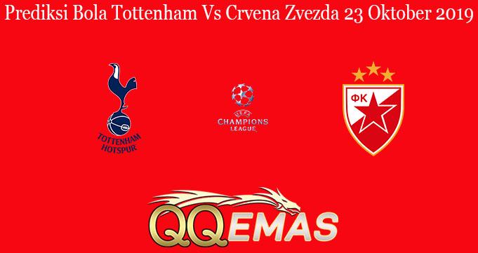 Prediksi Bola Tottenham Vs Crvena Zvezda 23 Oktober 2019