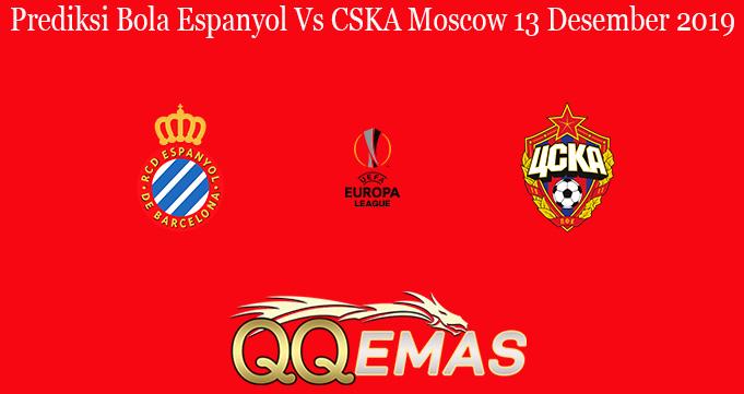 Prediksi Bola Espanyol Vs CSKA Moscow 13 Desember 2019