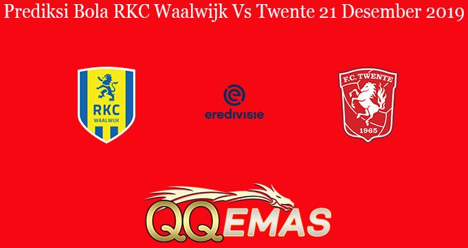 Prediksi Bola RKC Waalwijk Vs Twente 21 Desember 2019