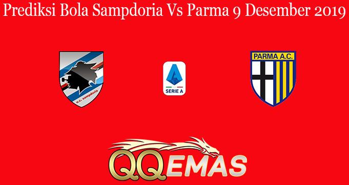 Prediksi Bola Sampdoria Vs Parma 9 Desember 2019