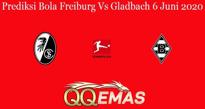 Prediksi Bola Freiburg Vs Gladbach 6 Juni 2020