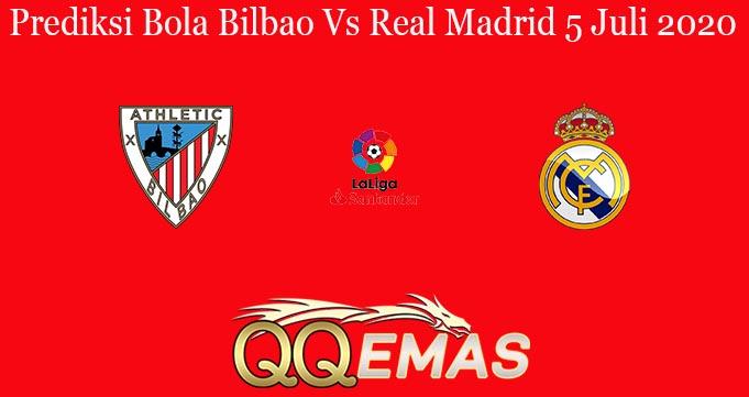 Prediksi Bola Bilbao Vs Real Madrid 5 Juli 2020