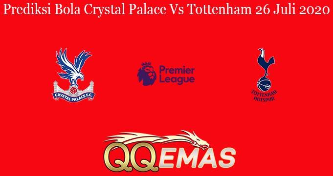 Prediksi Bola Crystal Palace Vs Tottenham 26 Juli 2020