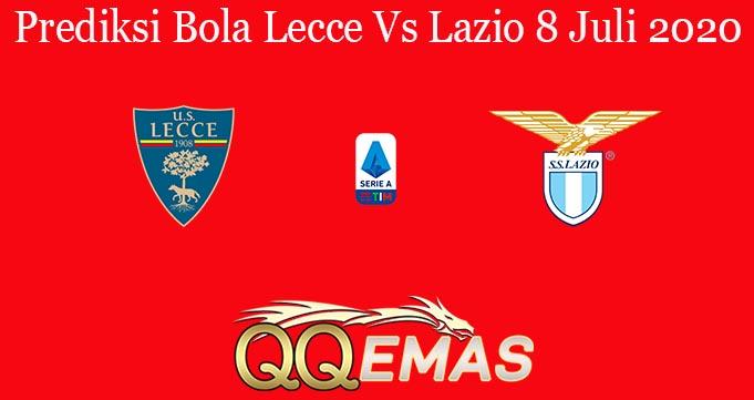 Prediksi Bola Lecce Vs Lazio 8 Juli 2020