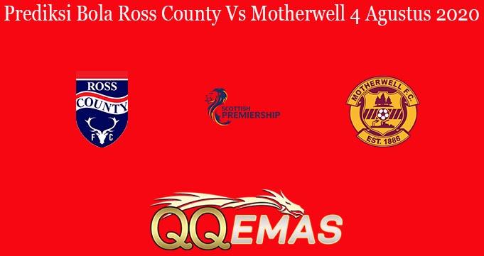 Prediksi Bola Ross County Vs Motherwell 4 Agustus 2020
