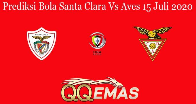 Prediksi Bola Santa Clara Vs Aves 15 Juli 2020