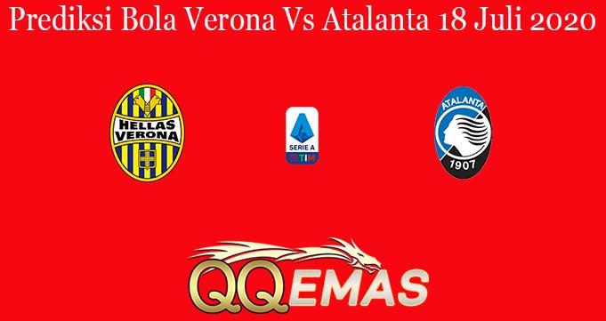 Prediksi Bola Verona Vs Atalanta 18 Juli 2020