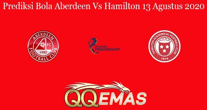 Prediksi Bola Aberdeen Vs Hamilton 13 Agustus 2020