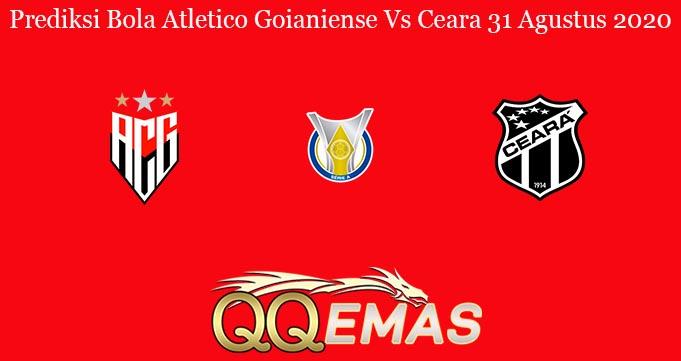 Prediksi Bola Atletico Goianiense Vs Ceara 31 Agustus 2020