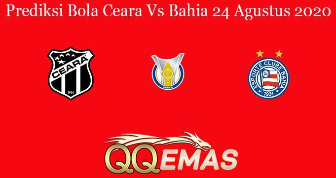 Prediksi Bola Ceara Vs Bahia 24 Agustus 2020