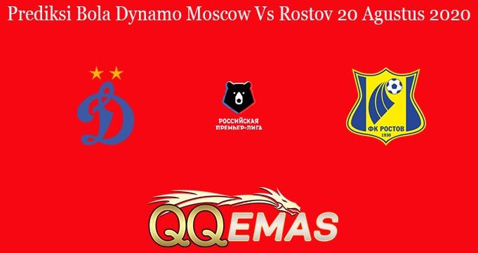 Prediksi Bola Dynamo Moscow Vs Rostov 20 Agustus 2020