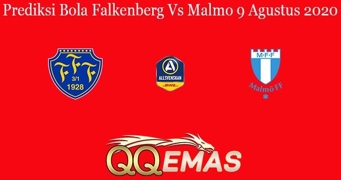 Prediksi Bola Falkenberg Vs Malmo 9 Agustus 2020