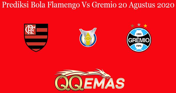 Prediksi Bola Flamengo Vs Gremio 20 Agustus 2020