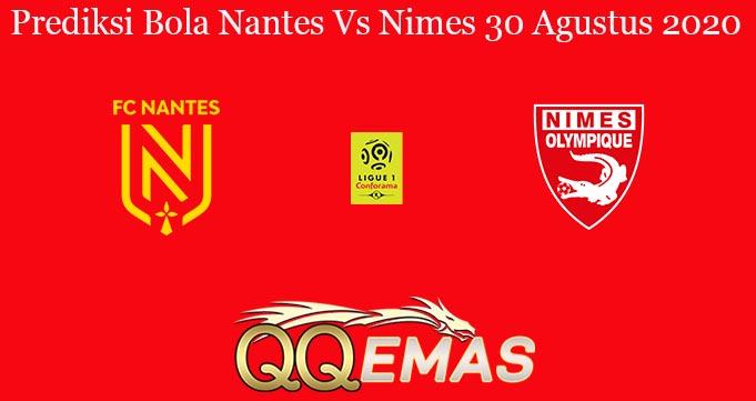 Prediksi Bola Nantes Vs Nimes 30 Agustus 2020