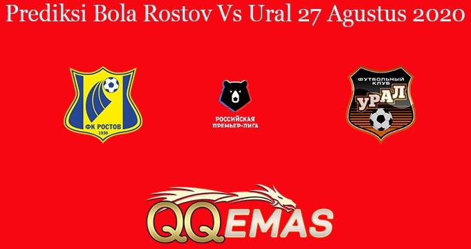 Prediksi Bola Rostov Vs Ural 27 Agustus 2020