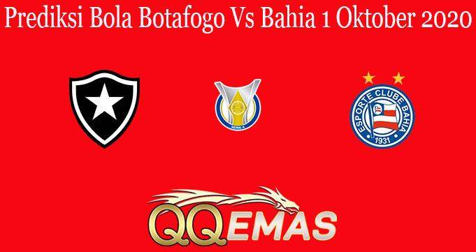 Prediksi Bola Botafogo Vs Bahia 1 Oktober 2020