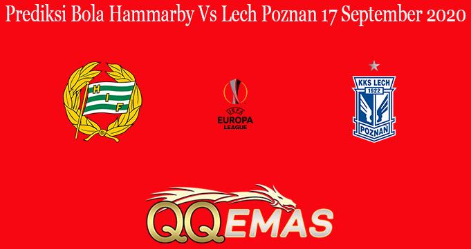 Prediksi Bola Hammarby Vs Lech Poznan 17 September 2020