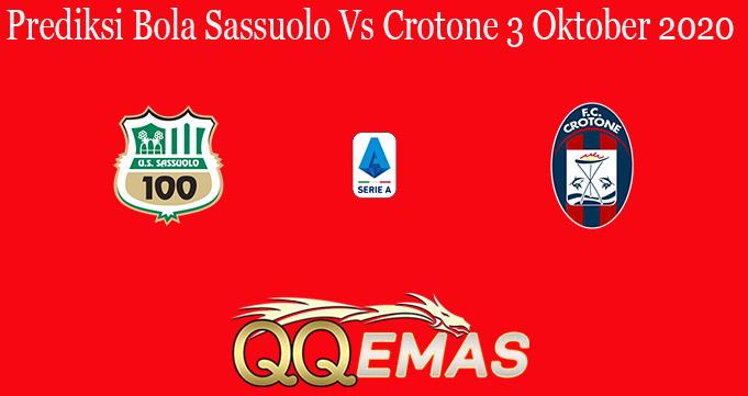 Prediksi Bola Sassuolo Vs Crotone 3 Oktober 2020