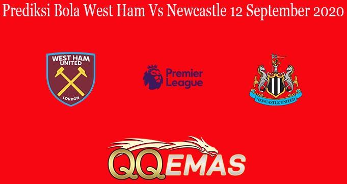 Prediksi Bola West Ham Vs Newcastle 12 September 2020