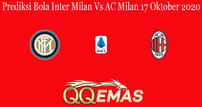 Prediksi Bola Inter Milan Vs AC Milan 17 Oktober 2020