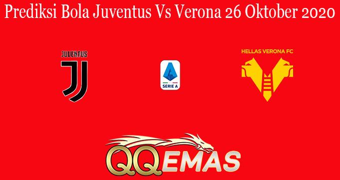 Prediksi Bola Juventus Vs Verona 26 Oktober 2020