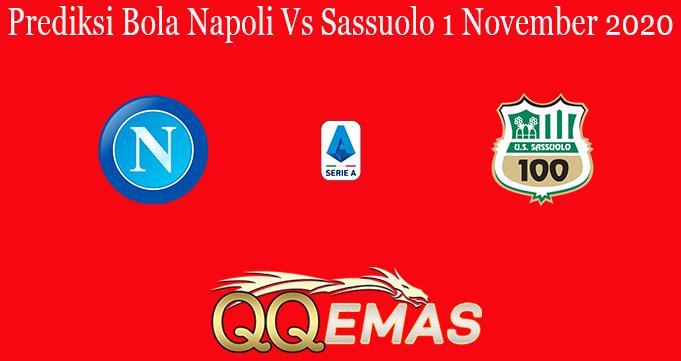 Prediksi Bola Napoli Vs Sassuolo 1 November 2020